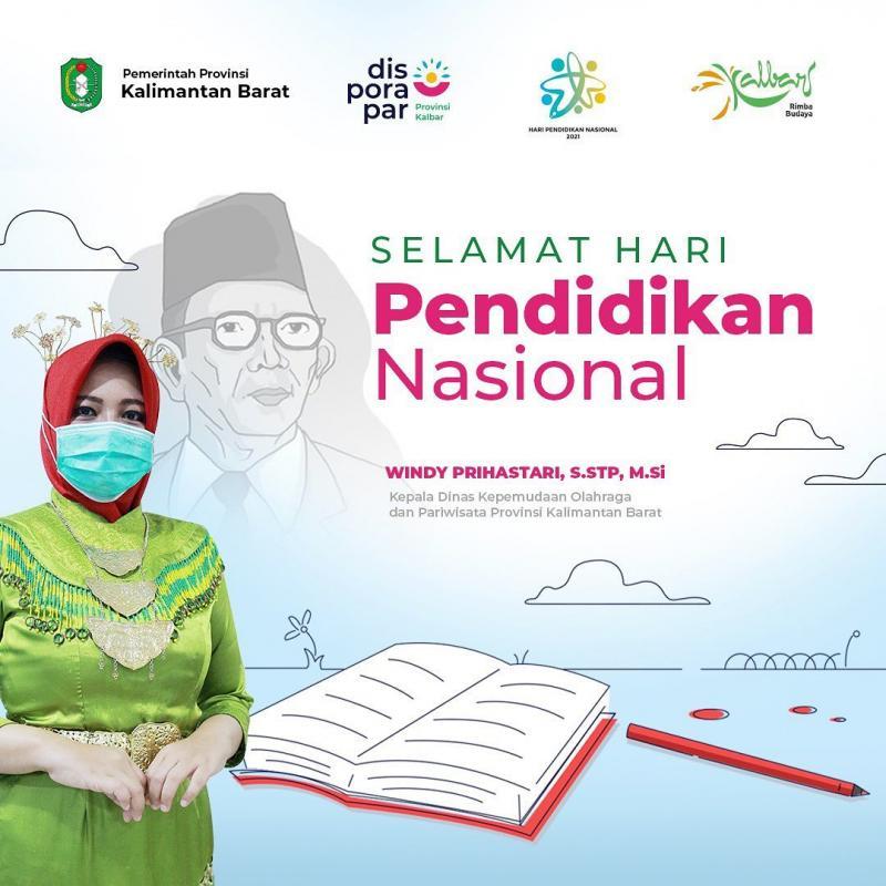 Keluarga Besar Dinas Kepemudaan, Olahraga dan Pariwisata Provinsi Kalimantan Barat mengucapkan Selamat Memperingat Hari Pendidikan Nasional