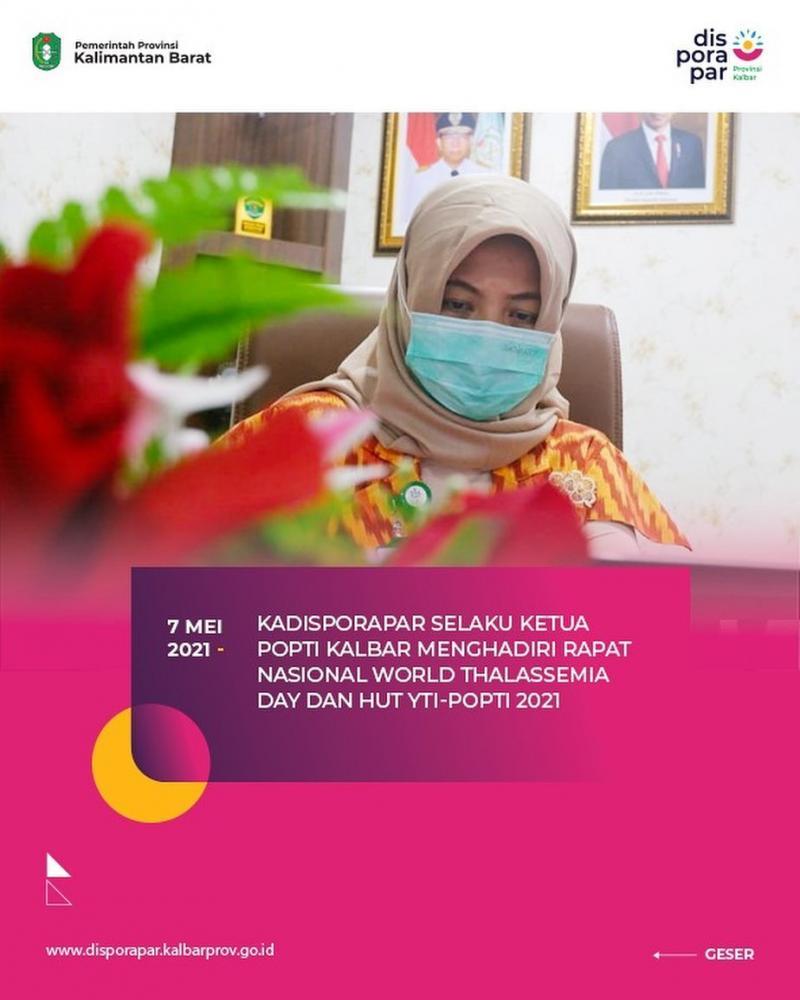 Kadisporapar selaku Ketua POPTI Kalbar menghadiri Rapat Nasional World Thalassemia Day dan HUT YTI-POPTI 2021